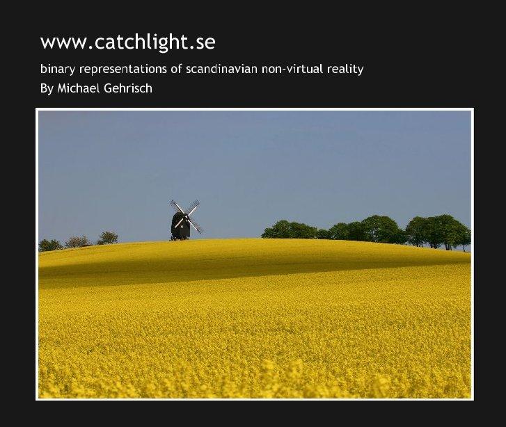 Ver www.catchlight.se por Michael Gehrisch