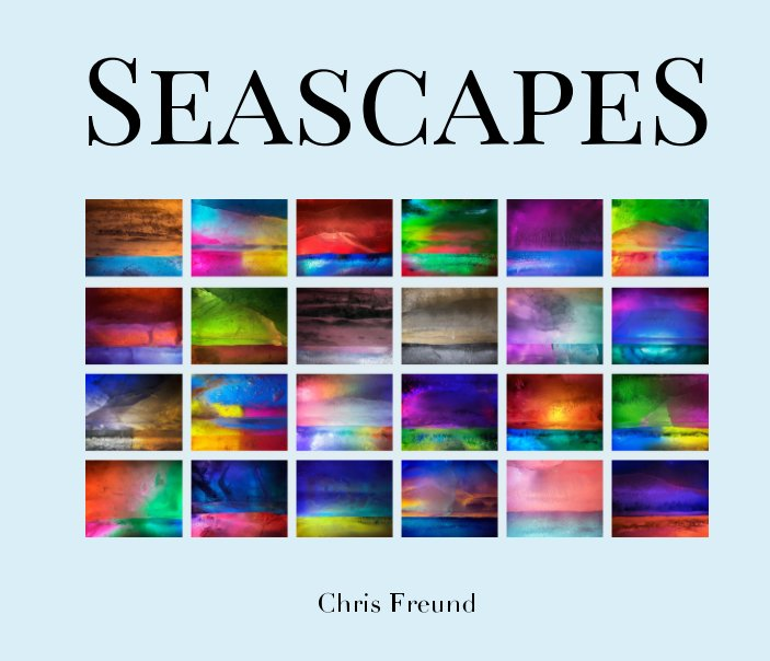 View Seascapes by Chris Freund