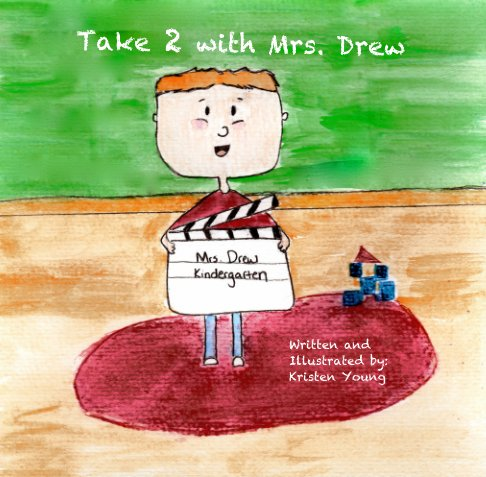 View Take 2 with Mrs. Drew by Kristen Young