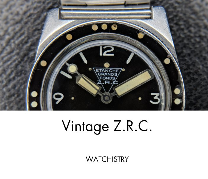 View Vintage Z.R.C. by WATCHISTRY