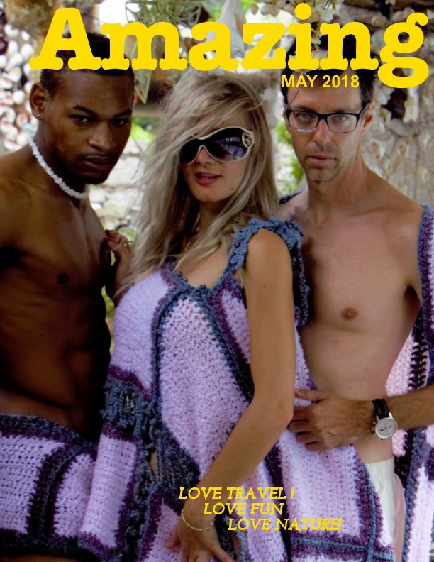 View Amazing (May 2018 Issue) by CMG Press