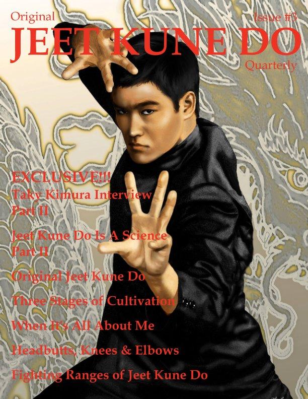 View Original Jeet Kune Do Quarterly Magazine - Issue 3 by Lamar M. Davis II