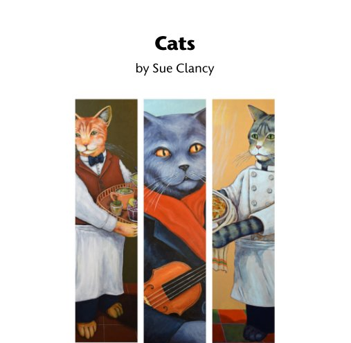 View Cats by Sue Clancy