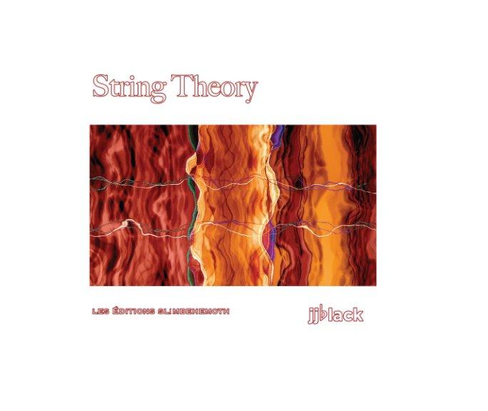 View String Theory by jjblack