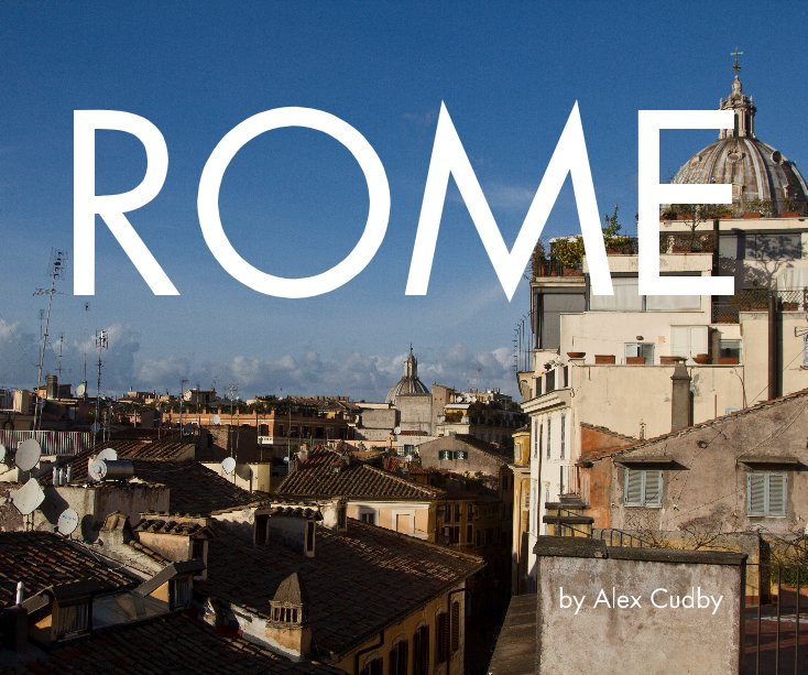 View Rome by Alex Cudby