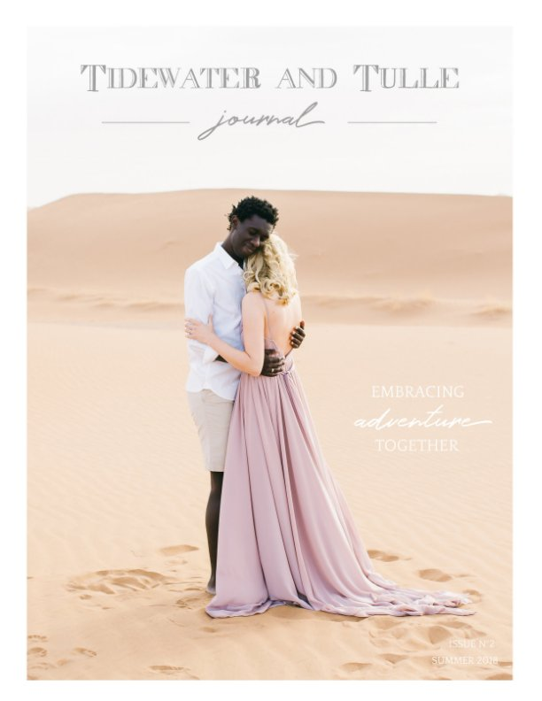 View Tidewater and Tulle Journal: Summer 2018 by Tidewater and Tulle