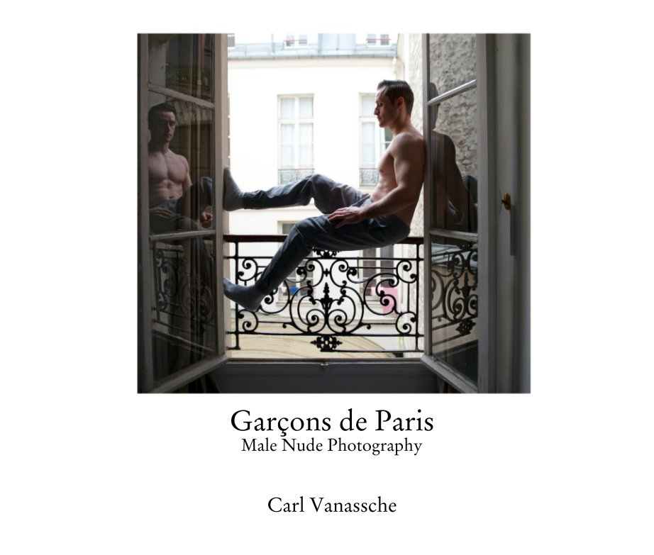 View Garçons de Paris Male Nude Photography by Carl Vanassche