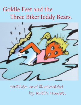 Goldie Feet and the Three Biker Teddy Bears. book cover