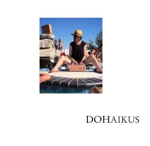 View DOHAIKUS by DOHAIKUS