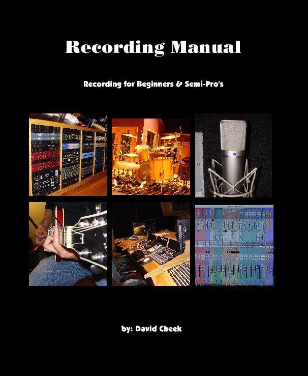 View Recording Manual by by: David Cheek