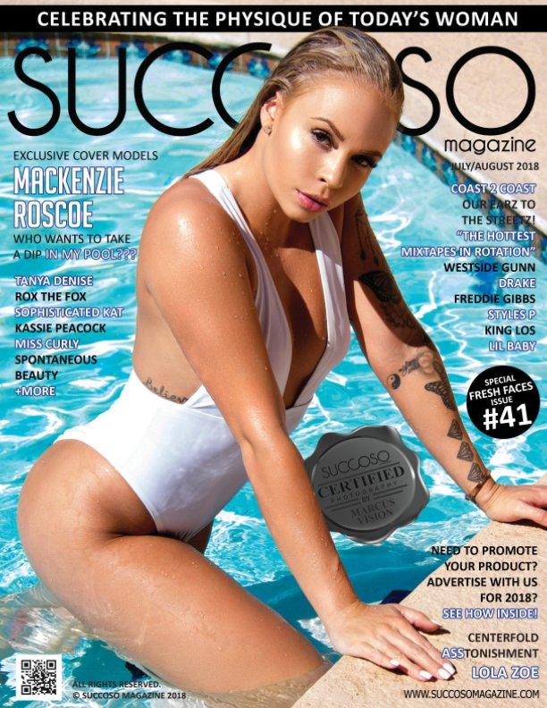 View Succoso Magazine Issue #41 Double Cover Models Mackenzie Roscoe / Tanya Denise by SUCCOSO MAGAZINE