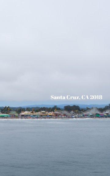 Ver Santa Cruz, CA 2018 por Anastasia Golosna
