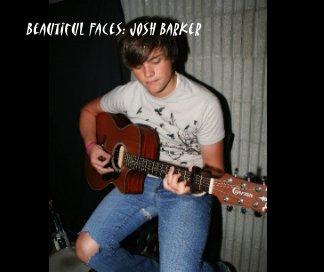 Beautiful Faces: Josh Barker book cover