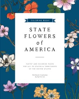 State Flowers of America: COLORING BOOK book cover