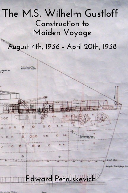View The M.S. Wilhelm Gustloff by Edward Petruskevich