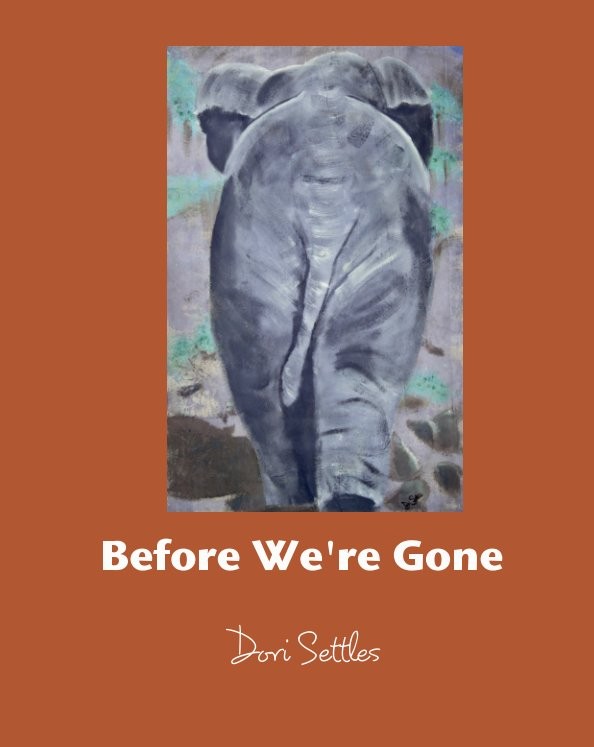 View Before We're Gone by Dori Settles
