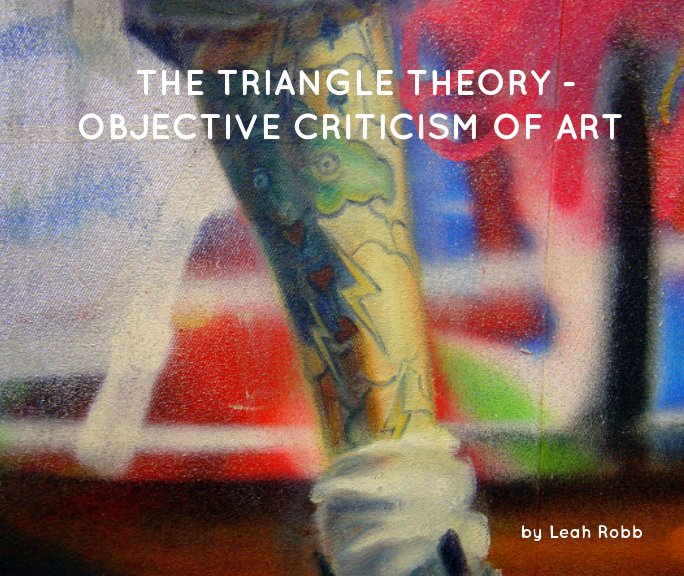 View The Triangle Theory by Leah Robb