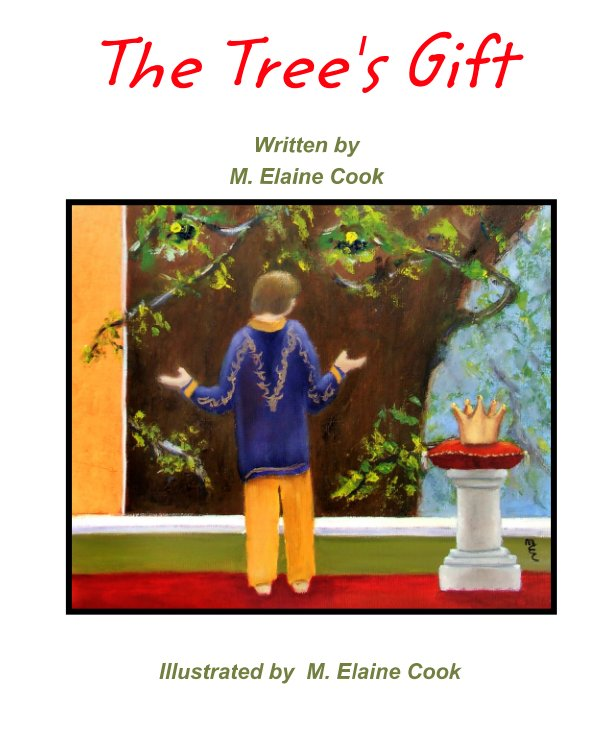 View The Tree's Gift by M. Elaine  Cook