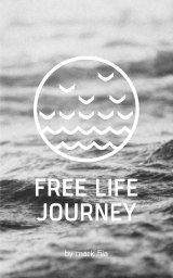 Free Life Journey book cover