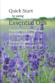 Quick Start to using Essential Oils book cover