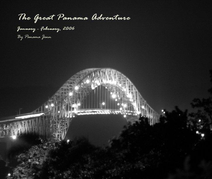 Ver The Great Panama Adventure por Panama Jenn