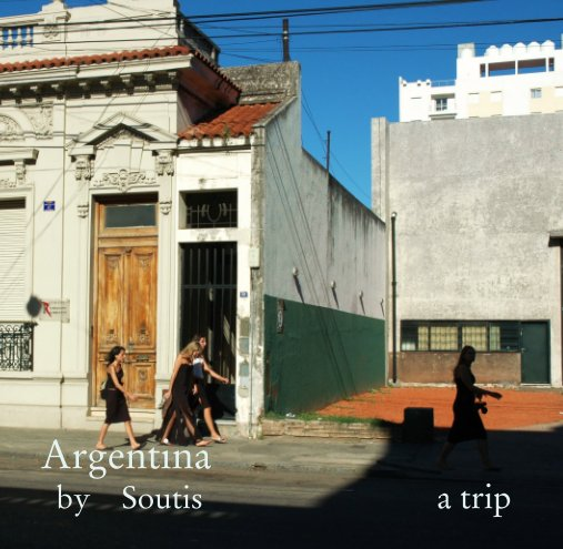 View Argentina by Soutis  Thanassis