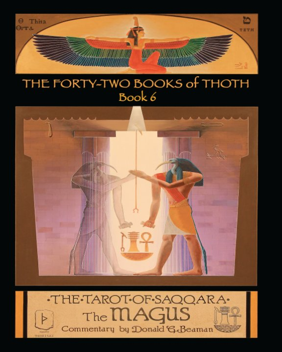 View The Forty Two Books Of Thoth by Donald Beaman