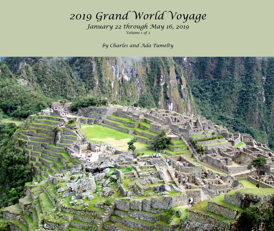 Bekijk 2019 Grand World Voyage January 22 through May 16, 2019 Volume 1 of 2 op Charles and Ada Tumelty