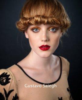 Gustavo Saiegh book cover
