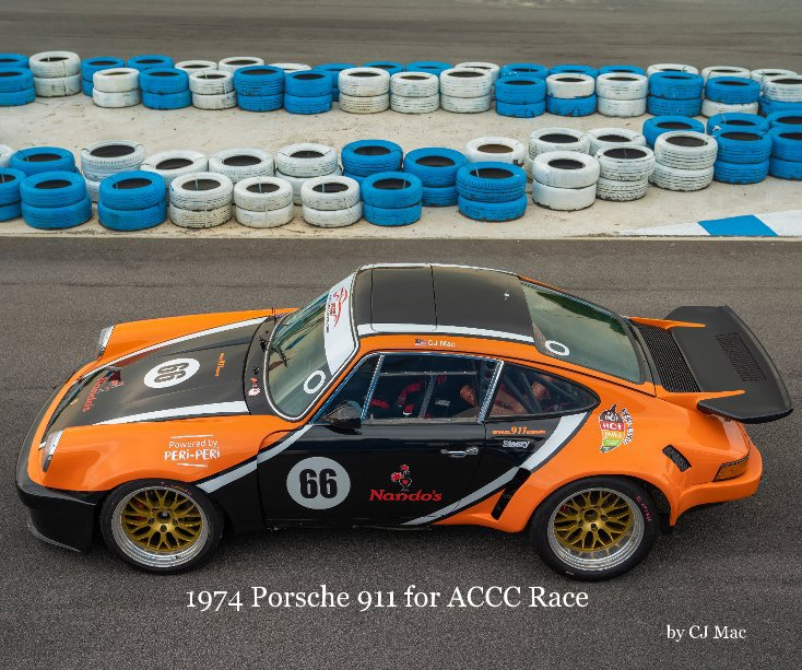 View 1974 Porsche 911 for ACCC Race by CJ Mac