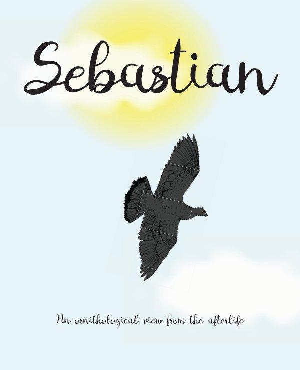 View Sebastian - hardcover by Ross Addison