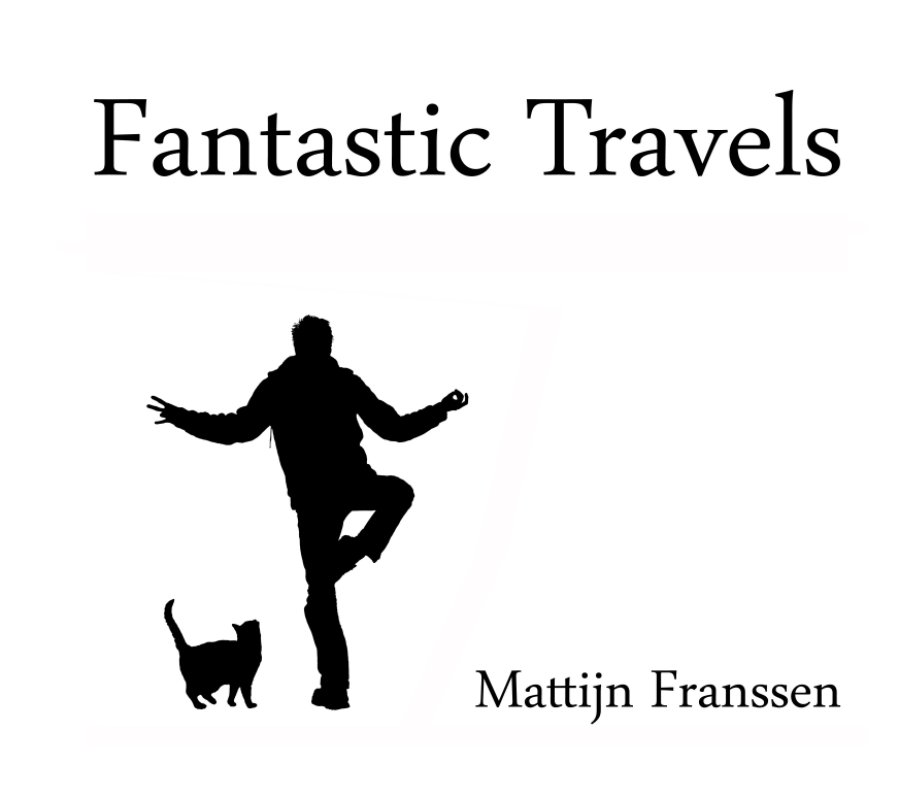 Bekijk fantastic travels op Mattijn Franssen