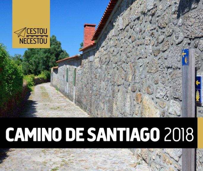 View Camino de Santiago 2018 by Jan Cermak