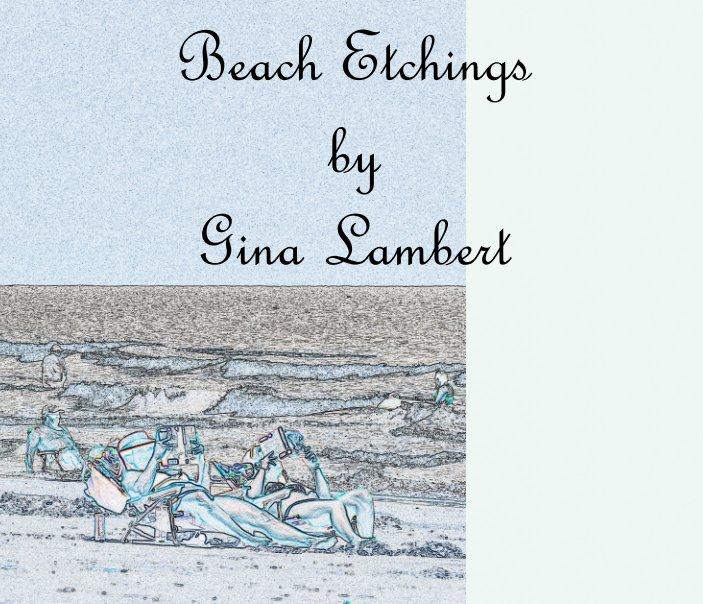 View Beach Etchings by Gina Lambert