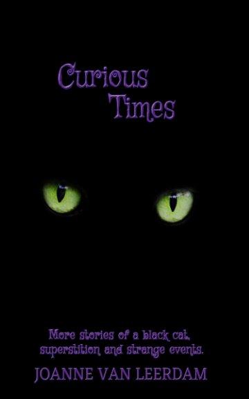 View Curious Times by Joanne Van Leerdam