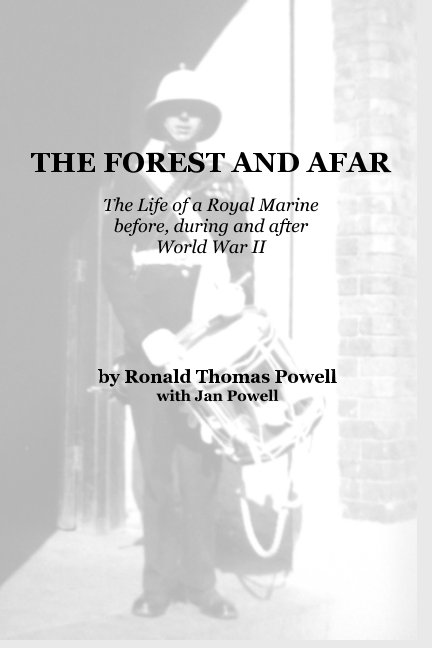 View The Forest and Afar by Ronald Thomas Powell