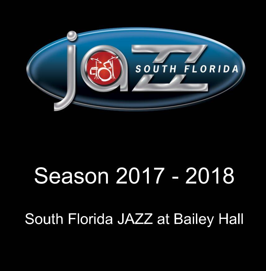 View South Florida JAZZ Season 26 Commemorative Book by Marlies Kraemer