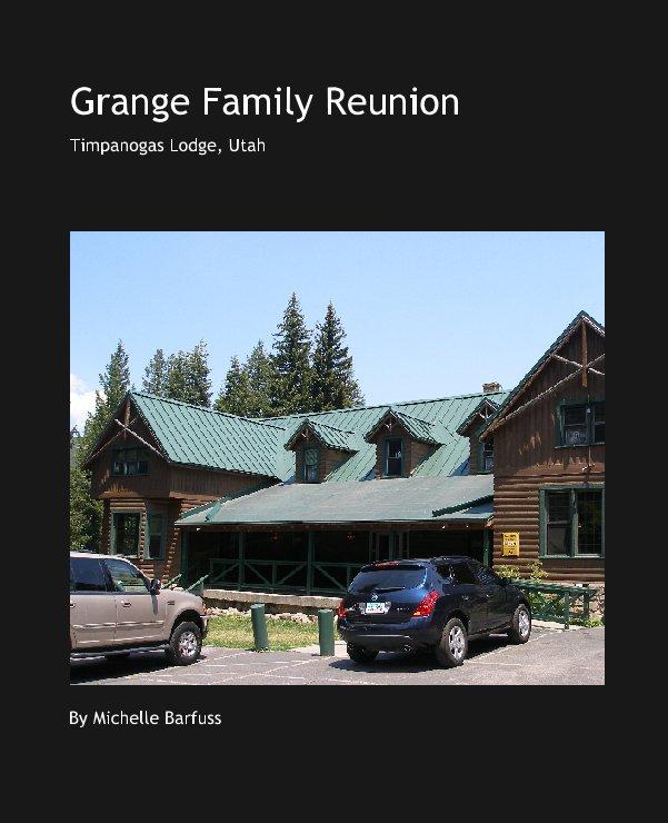 Grange Family Reunion nach Michelle Barfuss anzeigen