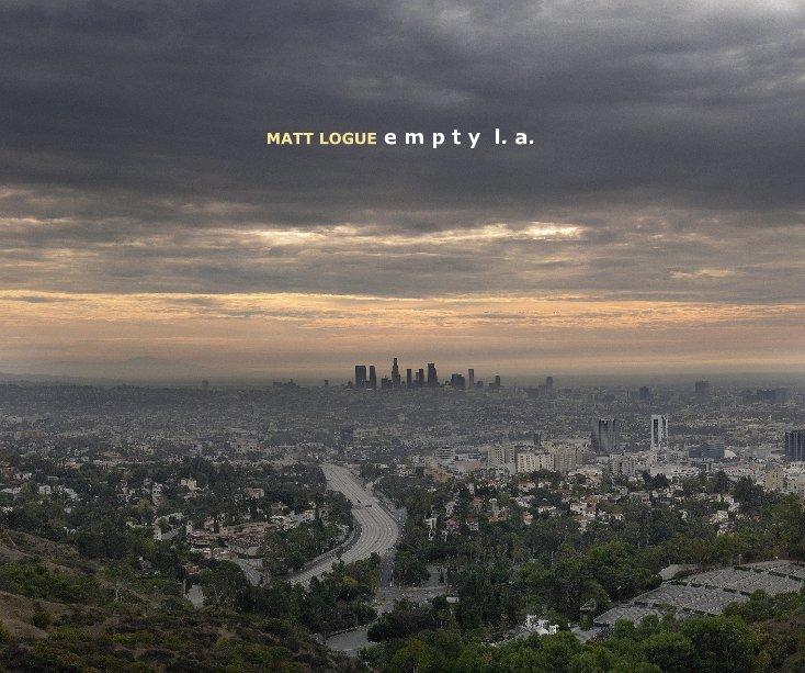 View empty L.A. (10x8) by Matt Logue