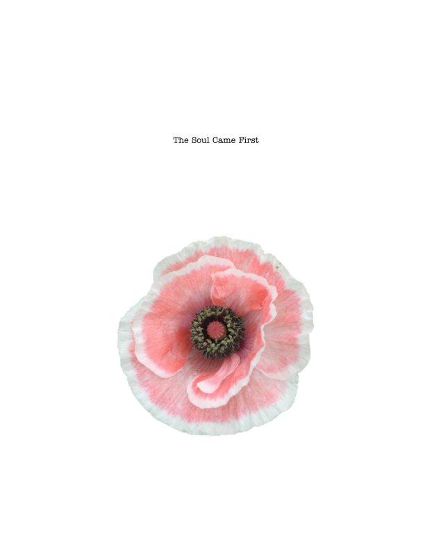 Ver The Soul Came First por Chloe Devine