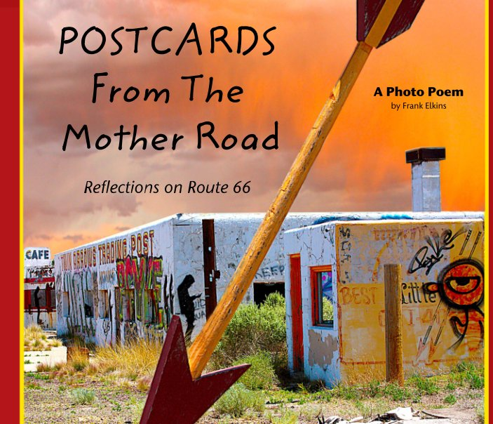 View Postcards From The Mother Road by Frank Elkins