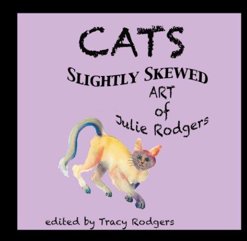 Bekijk CATS Slightly Skewed op Tracy Rodgers