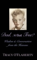 Dad, Is That True? book cover