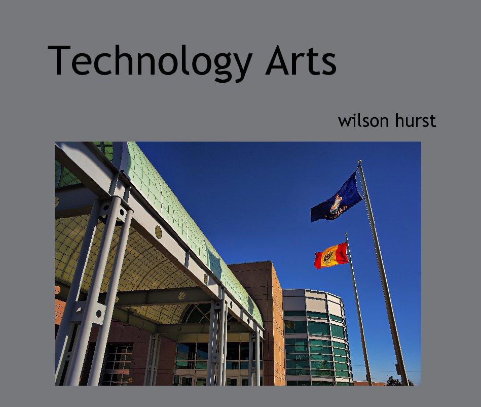 Ver Technology Arts por wilson hurst