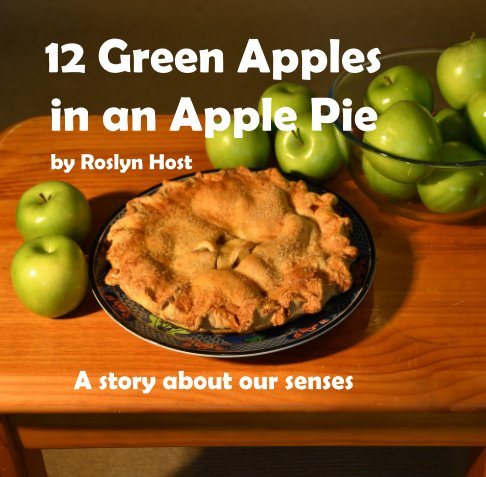 View 12 Green Apples In An Apple Pie by Roslyn Host