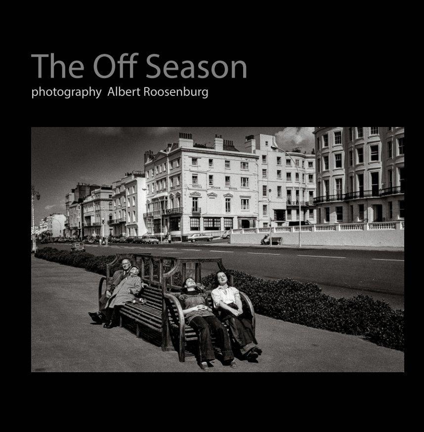 Bekijk The off season op Albert Roosenburg