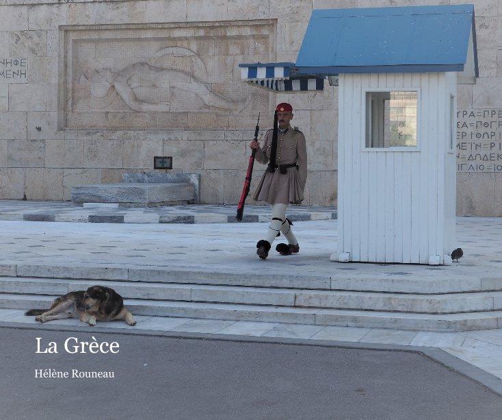 View La Grèce by Hélène Rouneau