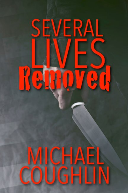 View Several Lives Removed by Michael Richard Coughlin