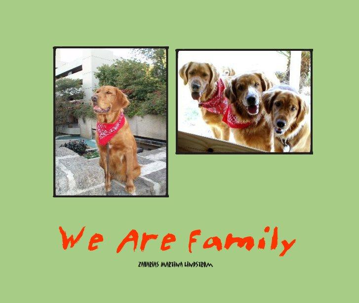 Visualizza We Are Family di Zaharias Martina Lindstrom