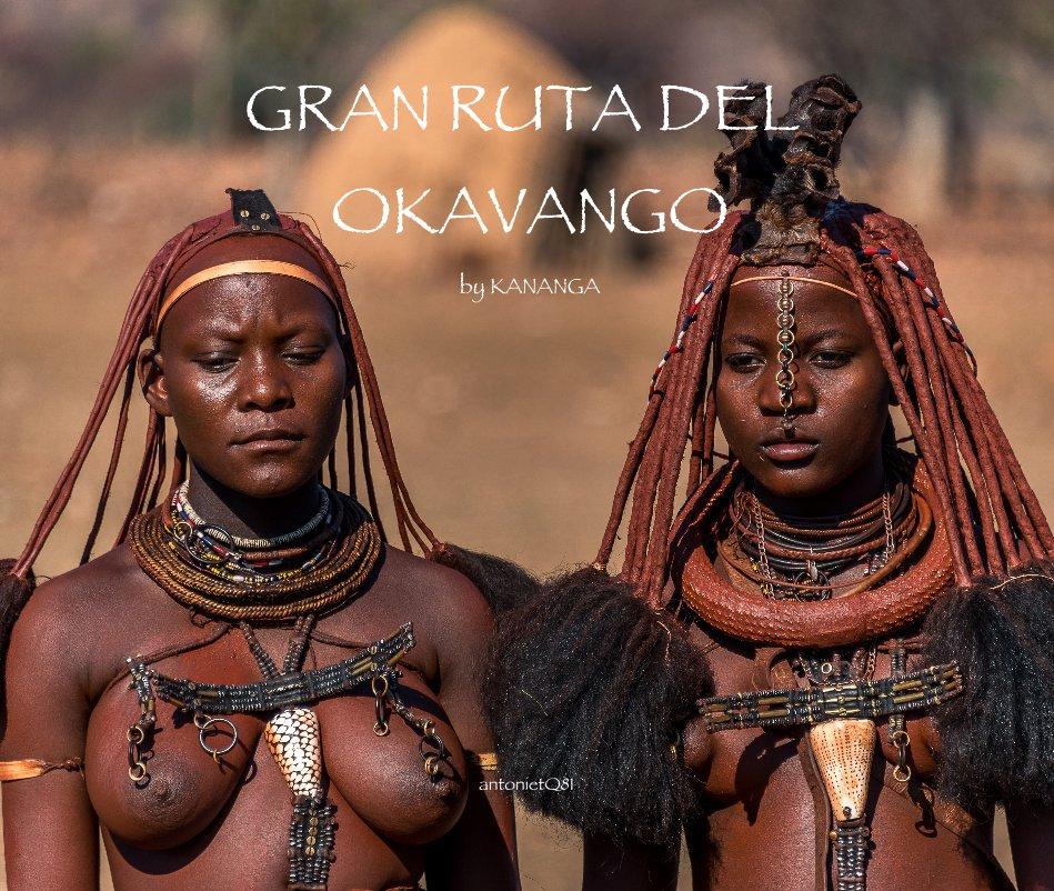 View GRAN RUTA DEL OKAVANGO by KANANGA by antonietQ81